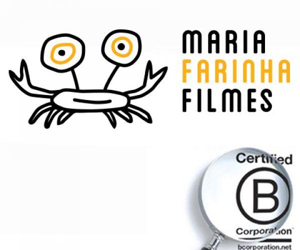 Maria Farinha Filmes é B Certified