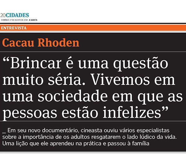 Gazeta – Entrevista Cacau Rhoden